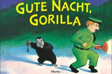 """""""Gute Nacht, Gorilla"""" – ein tolles Bilderbuch für die Jüngsten"""